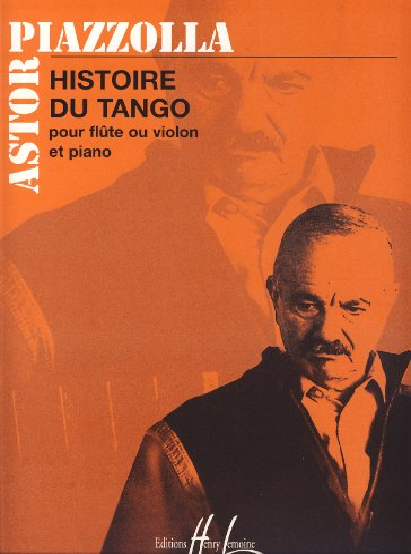 Histoire du Tango: Piazzolla Astor