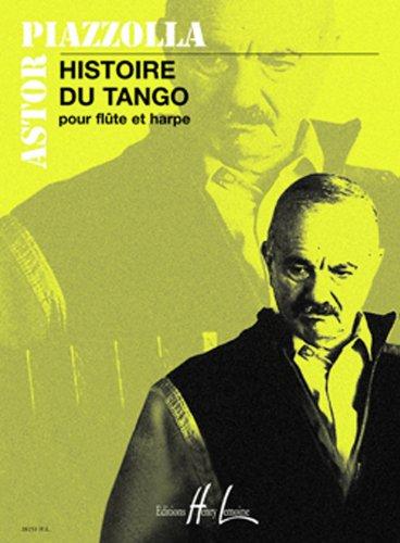 Histoire du tango :pour flute et harpe: Astor Piazzolla