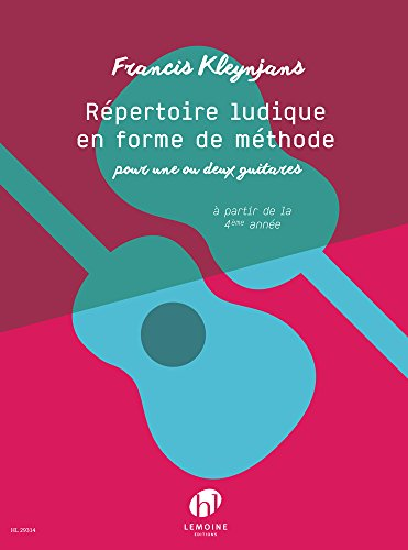 REPERTOIRE LUDIQUE EN FORME DE METHODE: KLEYNJANS, FRANCIS