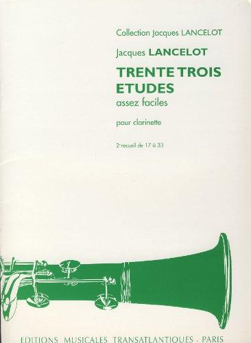 9790231412499: LANCELOT - Estudios Faciles (33) (Trente Trois Etudes assez faciles) Vol.2 para Clarinete