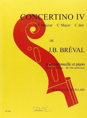 Concertino ut majeur no.4 : pourvioloncelle et piano: Jean Baptiste Bréval