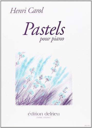 Pastels vol.1 : pour piano: Henri Carol