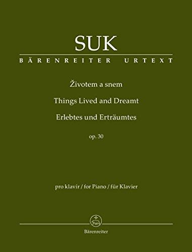 Erlebtes und Erträumtes op.30 :für Klavier: Josef Suk