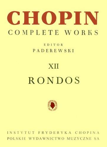 9790274006471: CHOPIN - Rondos Completos para Piano (Paderewski)