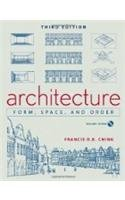 Architecture From , Space ,and Order: Francis D. K.