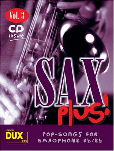 Sax Plus Band 3 (+CD) :Pop-Songs für Saxophon (B/Es)