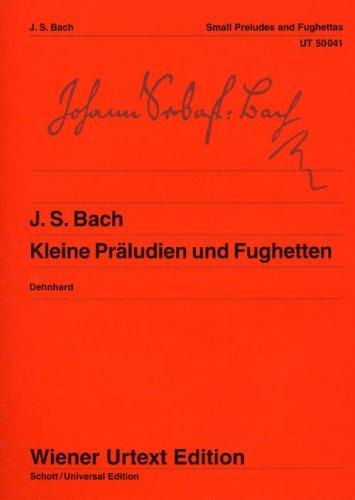 Kleine Preludien & Fughetten Piano: Johann Sebastian Bac