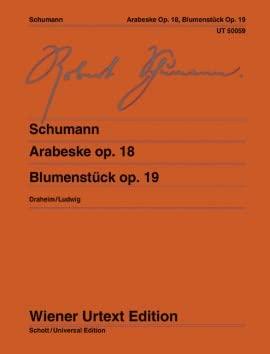 Arabeske und Blumenstück: Robert Schumann