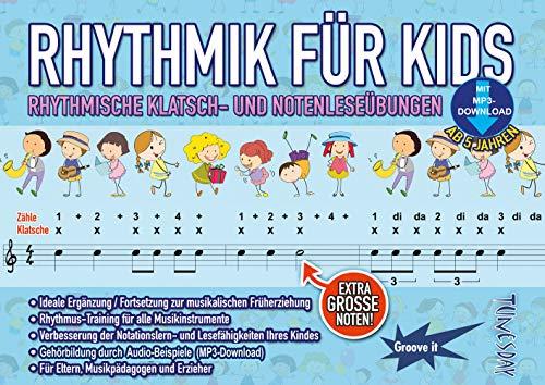 9790501980192: Rhythmik für Kids - Rhythmus lernen: Lese- und Klatschübungen für Kinder - mit MP3s - Noten musikalische Früherziehung