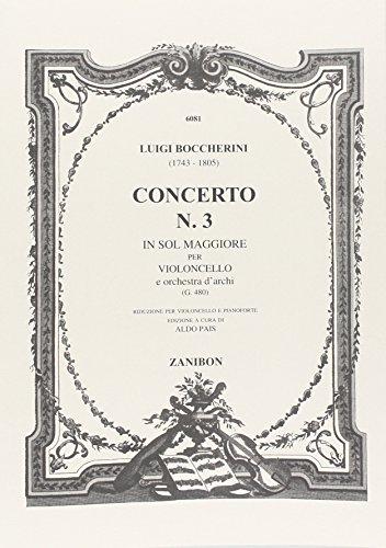 Konzert Nr.3 G-dur G480 : für VioloncelloVioloncello und Klavier: Luigi Boccherini