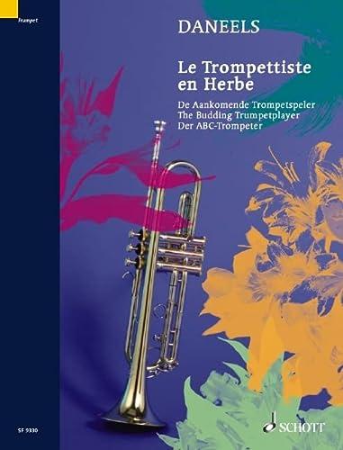 9790543503342: SCHOTT FRERES DANEELS FRANCOIS - THE BUDDING TRUMPETPLAYER Educational books Trumpet