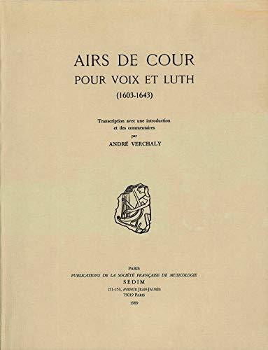 9790560040165: Airs de cour pour voix et luth (1603-1643)