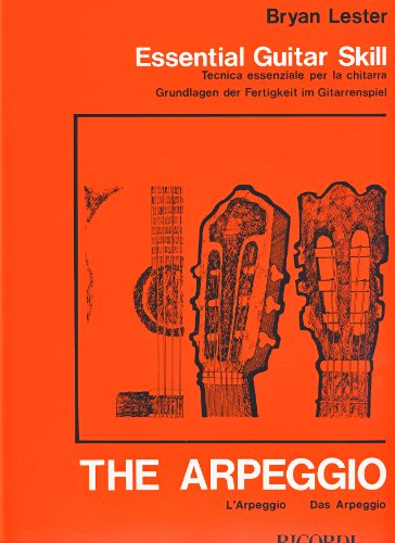 The Arpeggio : für Gitarre (dt/it/en)essential guitar skill: Bryan Lester