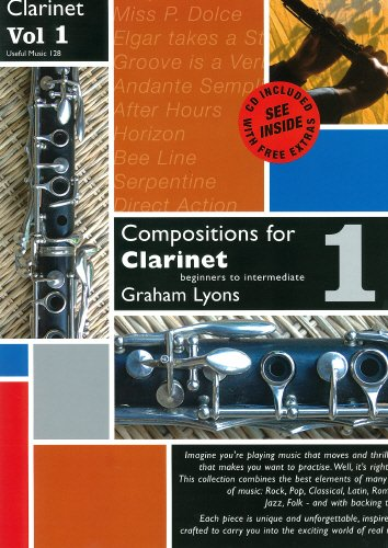 9790570081288: Compositions for Clarinet Volume 1 With CD by Graham Lyons
