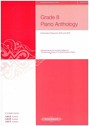 Piano Anthology Examination Pieces Grade 8 (2015-2016) :