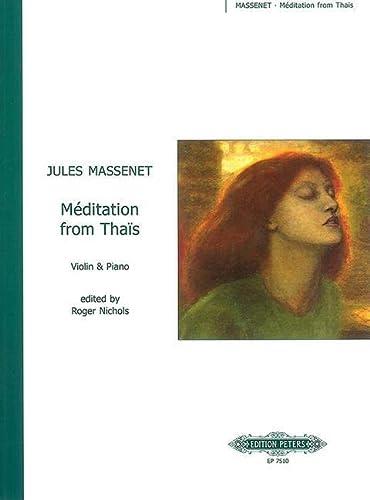 MEDITATION FROM THAIS FOR VIOLIN PIANO: Jules Massenet, Roger