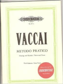 Metodo pratico di Canto Italiano: für Gesang: Vaccai, Nicola, Metastasio,