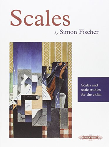 Scales: Scales and Scale Studies for the Violin: Fischer, Simon