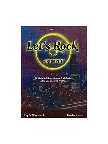 Let's Rock (+CD) : for trumpet10 original Rock Songs and Ballads