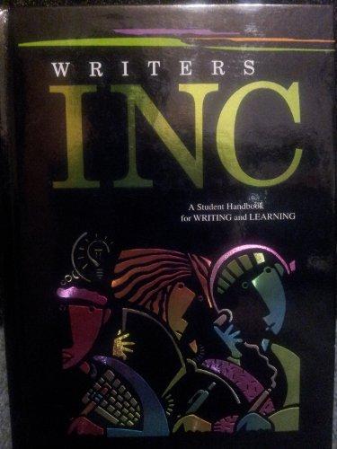 Writers INC (Write Source): Patrick Sebranek, Dave Kemper, and Verne Meyer