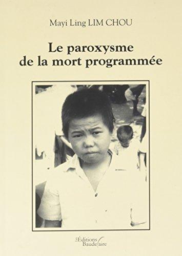 Le paroxysme de la mort programmée: Mayi Ling LIM
