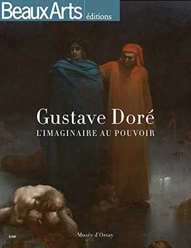 Gustave Dorà (1832-1883) : L'imaginaire au pouvoir: Florelle Guillaume