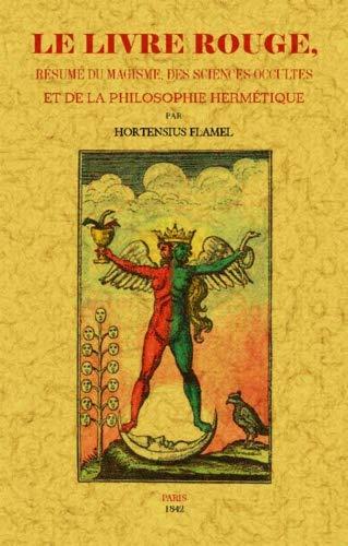 Le livre rouge : Résumé du magisme,