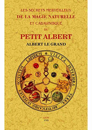 SECRETS MERVEILLEUX DE LA MAGIE NATURELLE ET: GRAND, ALBERT LE