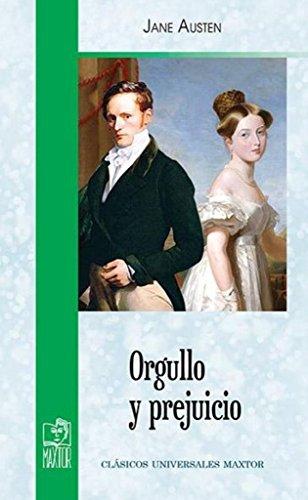 Orgullo y prejuicio (clasicos universales maxtor): Austen, Jane