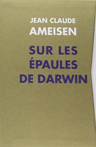 Sur les épaules de Darwin : Coffret 3 tomes : Les battements du temps ; Je t'offrirai ...