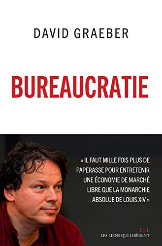 buréaucratie: David Graeber