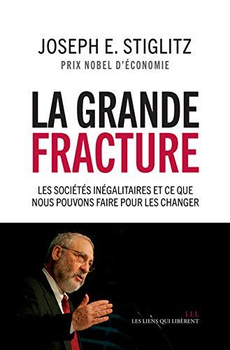 la grande fracture ; les sociétés inégalitaires et ce que nous pouvons faire ...