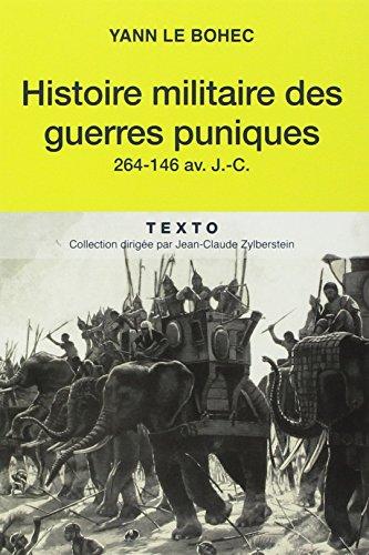 Histoire militaire des guerres puniques: Yann Le Bohec