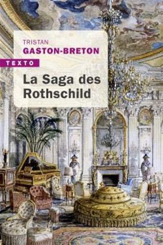 9791021038042: La saga des Rothschild : L'argent, le pouvoir et le luxe
