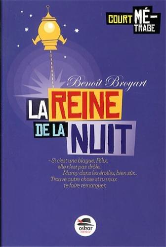 Reine de la nuit (La): Broyart, Benoît