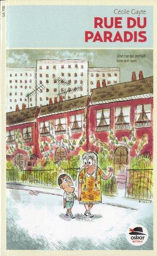 Rue du paradis: Gayte, Cécile