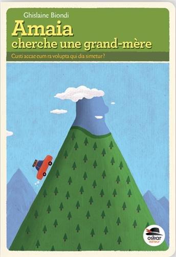 Amaia cherche une grand-mère: Biondi, Ghislaine