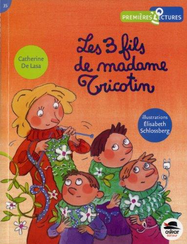 Les trois fils de madame Tricotin: Catherine de Lasa