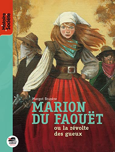 Marion du Faouët ou la révolte des gueux: Bruyère, Margot
