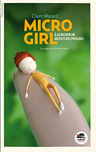 Micro Girl, t. 02: Mazard, Claire