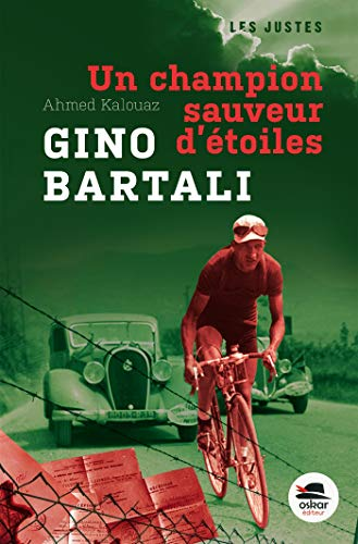 Gino Bartali, un champion sauveur d'étoiles: Kalouaz, Ahmed