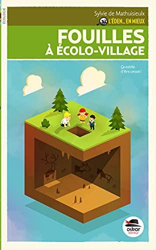 Fouilles à Écolo-village: Mathuisieulx, Sylvie de