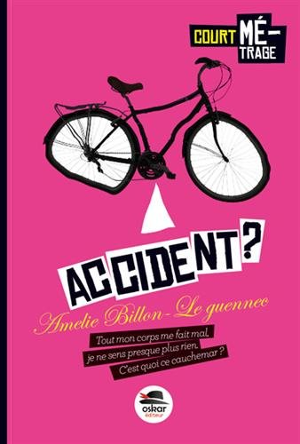 Accident?: Billon-Le Guennec, Am�lie