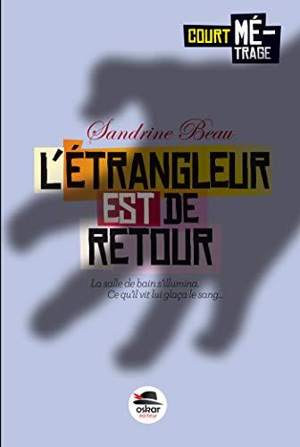 Étrangleur est de retour (L'): Beau, Sandrine
