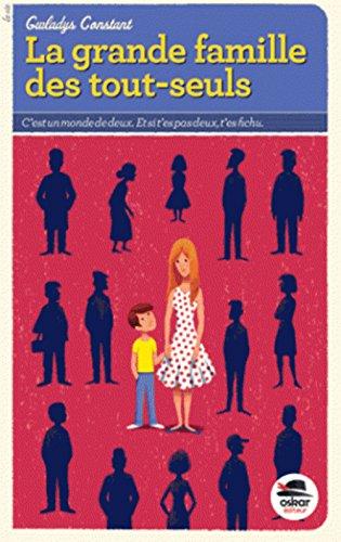 Grande famille des tout-seuls (La): Constant, Gwladys