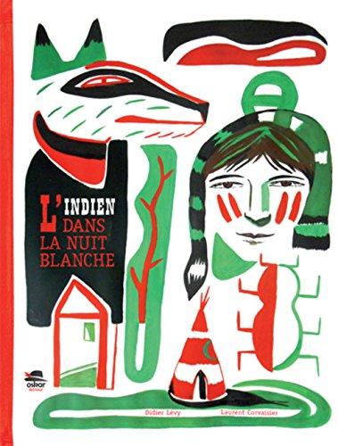 Indien dans la nuit blanche (L'): Lévy, Didier