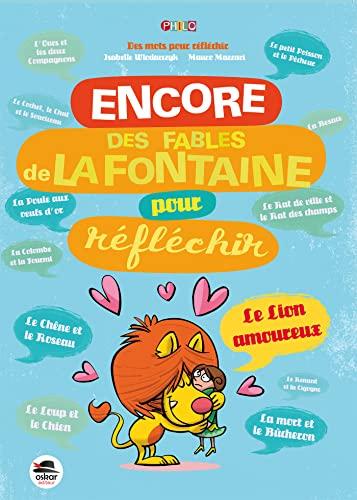 Encore des fables de La Fontaine pour réfléchir: Wlodarczyk, Isabelle