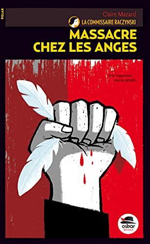 Massacre chez les anges: Mazard, Claire