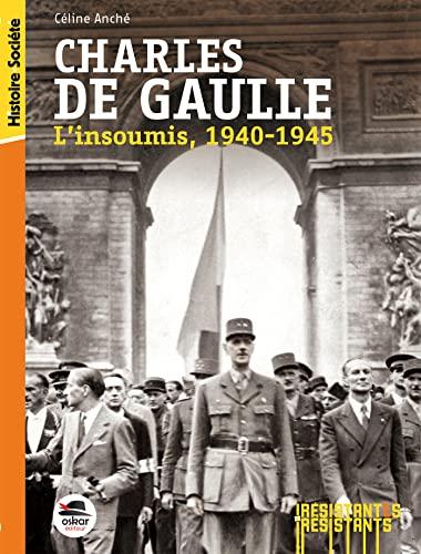 Charles de Gaulle: Anché, Céline