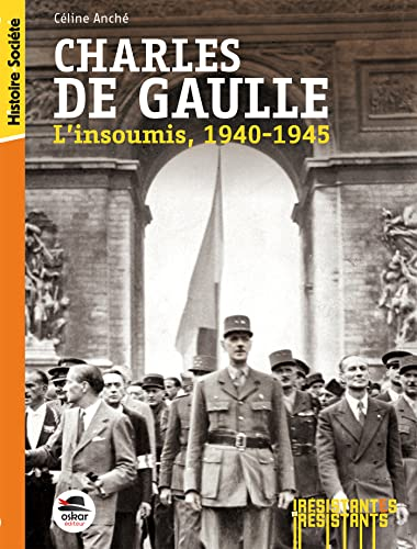 Charles de Gaulle: Anch�, C�line